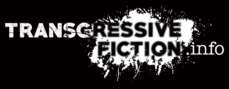 What is Transgressive Fiction? | TransgressiveFiction info